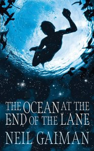 The Ocean at the End of the Lane - Neil Gaiman.